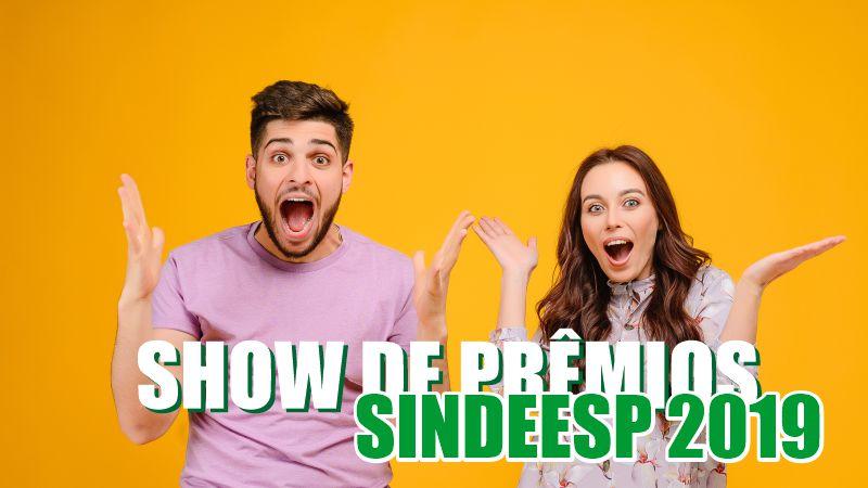 Show de Prêmios SINDEESP 2019