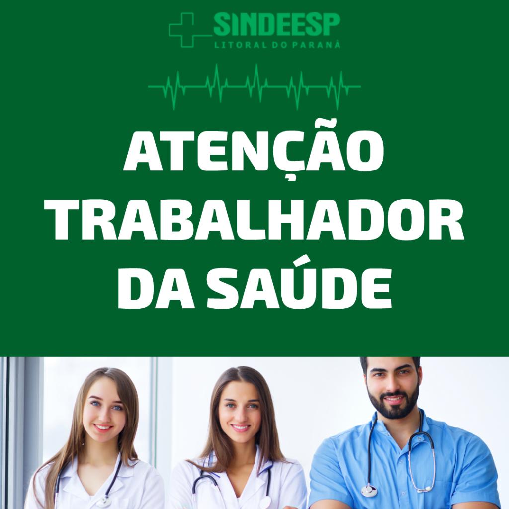 ATENÇÃO TRABALHADOR DA SAÚDE